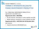 avviso pubblico l i 5 3 2 2 forma e intensit dell aiuto piano investimenti produttivi