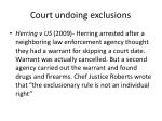 court undoing exclusions