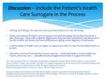 discussion include the patient s health care surrogate in the process