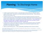 planning to discharge home