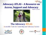 advocacy atlas a resource on access support and advocacy