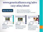 www geneticalliance org advocacy atlas about