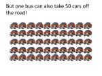 but one bus can also take 50 cars off the road
