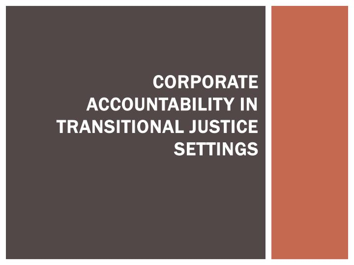 corporate accountability in transitional justice settings n.
