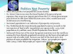 politics not poverty