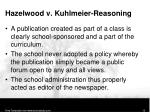 hazelwood v kuhlmeier reasoning3