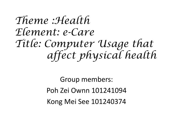 theme health element e care title computer usage that affect physical health n.