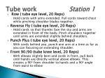tube work station 1