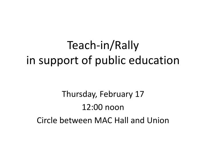 teach in rally in support of public education n.