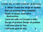 guide me o thou great jehovah2