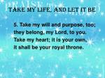 take my life and let it be2