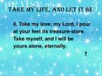 take my life and let it be3