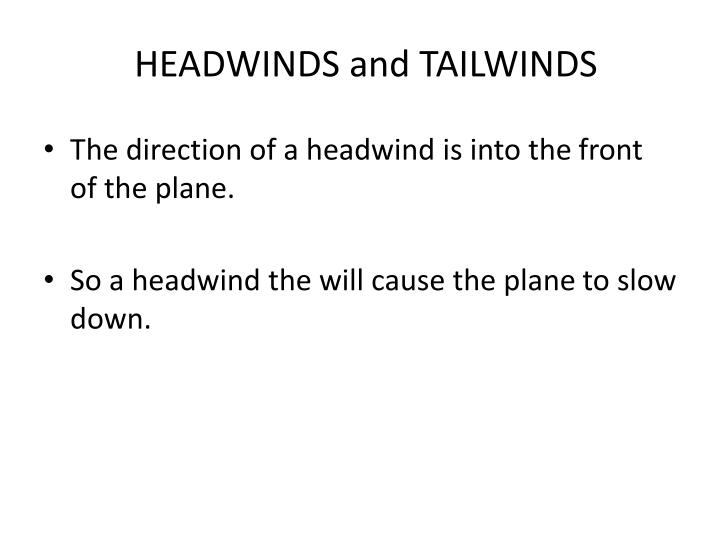headwinds and tailwinds n.