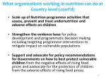 what organizations working in nutrition can do at country level cont d