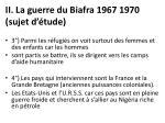 ii la guerre du biafra 1967 1970 sujet d tude