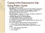 coping w the expectations gap going public cont d