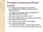president s constitutional powers cont d