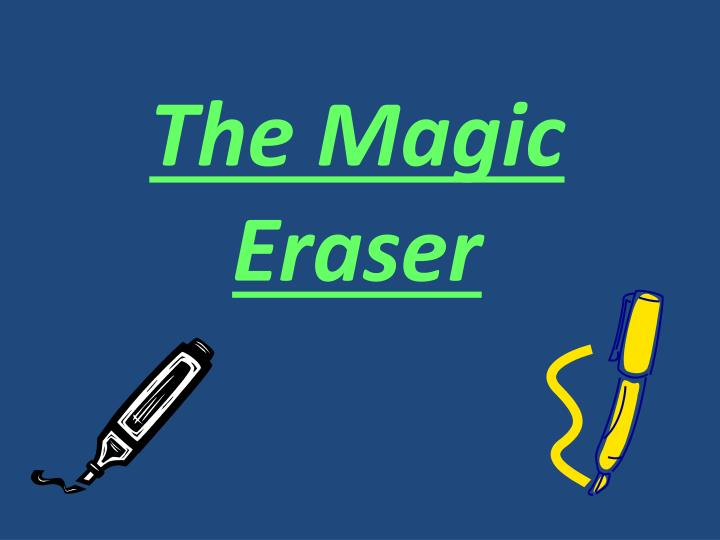 the magic eraser n.