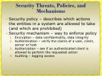 security threats policies and mechanisms1