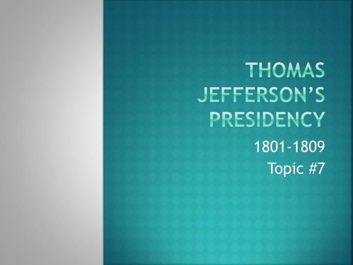 thomas jefferson s presidency n.