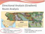 directional analysis gradient route analysis