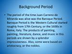 background period