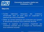 convention douani re relative aux conteneurs 1972