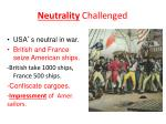 neutrality challenged