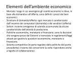 elementi dell ambiente economico