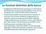 le funzioni distintive della banca