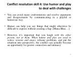 conflict resolution skill 4 use humor and play to deal with challenges
