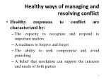 healthy ways of managing and resolving conflict