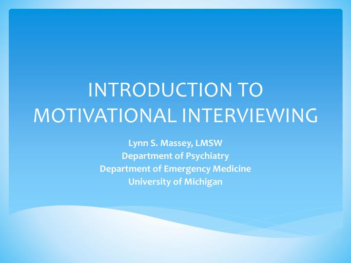 introduction to motivational interviewing n.