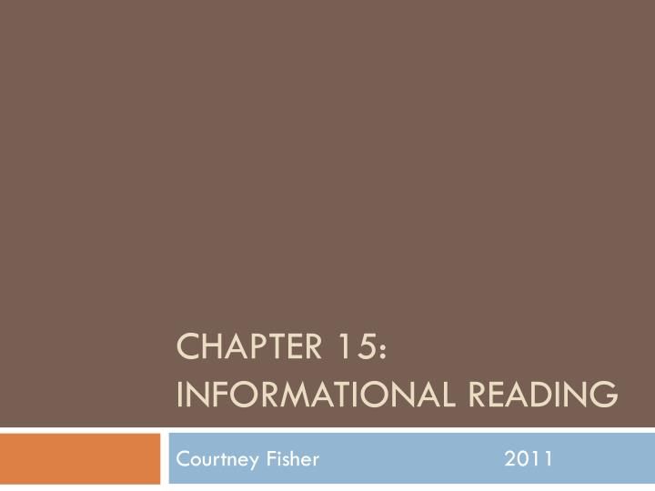 chapter 15 informational reading n.