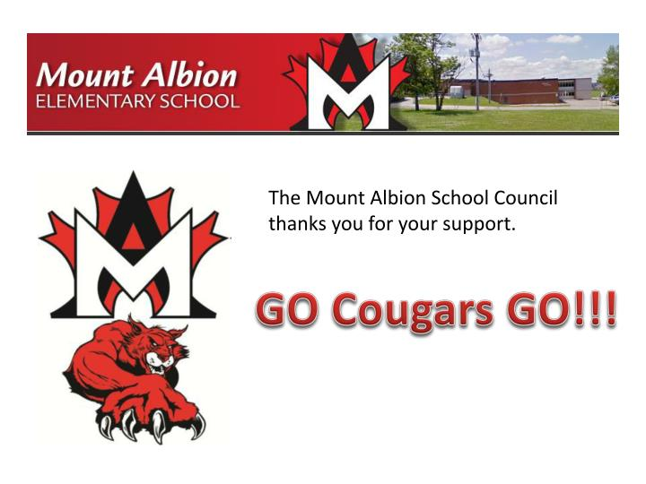 The Mount Albion School Council thanks you for your support.
