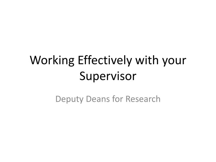 working effectively with your supervisor n.
