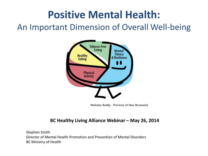 positive mental health an important dimension of overall well being n.