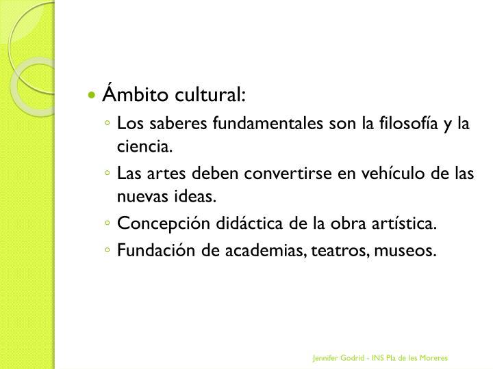 Ámbito cultural: