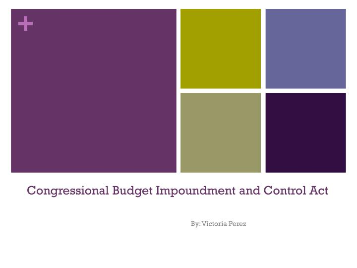 congressional budget impoundment and control act
