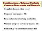 consideration of internal controls common documents and records1