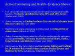 active commuting and health evidence shows