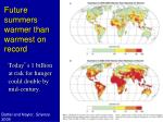future summers warmer than warmest on record
