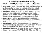 a few of many possible ways that an isp might approach those activities
