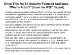 since this isn t a security focused audience what s a bot from the wg7 report