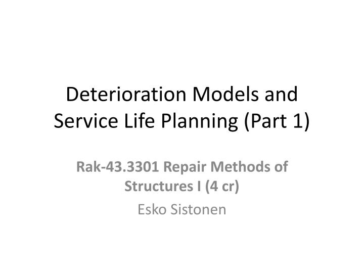 deterioration models and service life planning part 1 n.