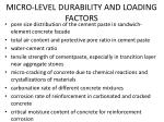 micro level durability and loading factors