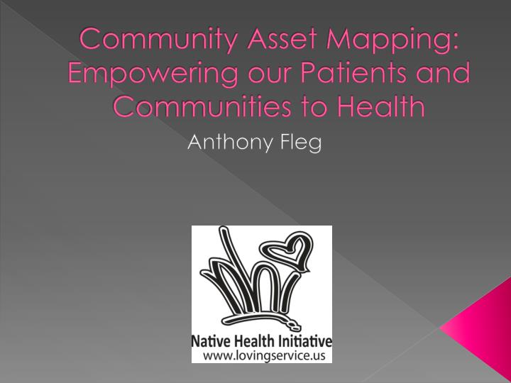 community asset mapping empowering our patients and communities to health n.
