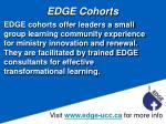 edge cohorts