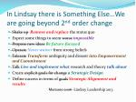 in lindsay there is something else we are going beyond 2 nd order change