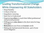 leading transformational change while empowering all stakeholders1
